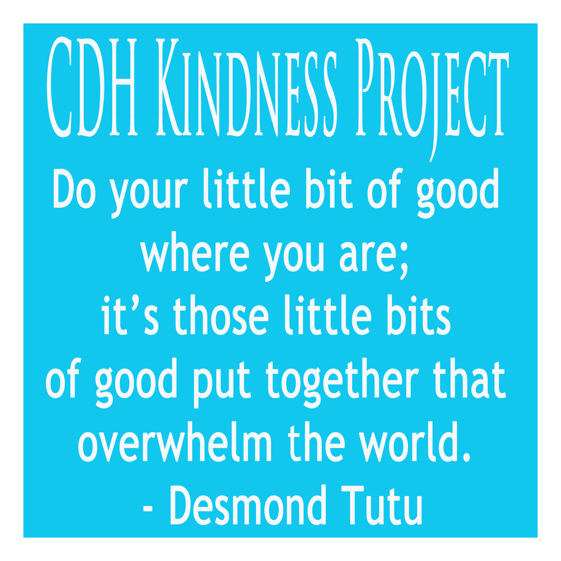 CDH Kindness Project